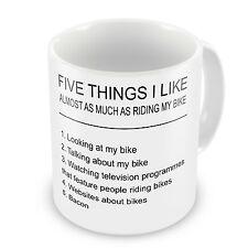 Five Things I Like Almost As Much As Riding My Bike Coffee / Tea Gift Mug