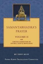 Samantabhadra's Prayer Volume II by Duff, Tony -Paperback