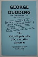 The Kelly-Hopkinsville UFO and Alien Shootout, Flying Saucer  by George Dudding