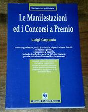 LE MANIFESTAZIONI ED I CONCORSI A PREMIO Pubblicità Coppola Finanze e Lavoro '94