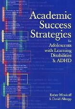 Academic Success Strategies for Adolescents with Learning Disabilities/ ADHD, Es