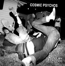 "COSMIC PSYCHOS : ""I Love My Tractor"" LIVE CD SEALED ! Brand new release! Limited"