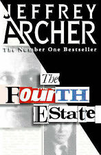 The Fourth Estate by Jeffrey Archer (Hardback, 1996)