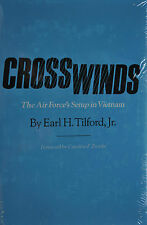 Crosswinds : The Air Force's Setup in Vietnam No. 30 by Earl H., Jr. Tilford...