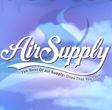 The Best of Air Supply: Ones That You Love (CD, 2007) greatest hits SEALED NEW