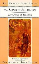 The Song of Solomon: Love Poetry of the Spirit (Classic Bible Series)