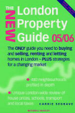 The New London Property Guide 2005/2006: The Only Guide You Need to Buying and S