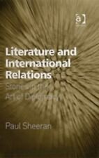 NEW - Literature and International Relations by Paul Sheeran