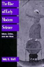 The Rise of Early Modern Science: Islam, China and the West-ExLibrary