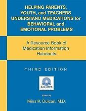 Helping Parents, Youth, and Teachers Understand Medications for Behavi-ExLibrary
