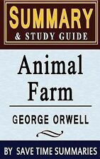 Animal Farm by Save Time Summaries Staff (2014, Paperback, Study Guide)
