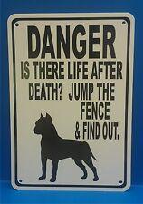 """Danger Life After Death Jump Fence Pitbull Dog 14""""X10"""" Polystyrene Novelty Sign"""