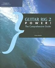 Guitar Rig 2 Power!: The Comprehensive Guide (Power!)