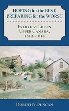 Hoping for the Best, Preparing for the Worst: Everyday Life in Upper-ExLibrary
