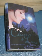 Claire de Lune by Christine Johnson HC/DJ 1st *COMBINE SHIPPING*  9781416981823