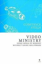 Video Ministry: Using Media in Worship Without Going Hollywood [With DVD], Stell