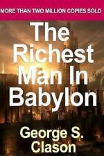 The Richest Man in Babylon -- Six Laws of Wealth by Clason, George S. -Paperback