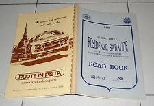ROAD BOOK 1° GIRO DELLE RESIDENZE SABAUDE 1989 Autostoriche Auto d'epoca Rallye
