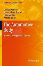The Automotive Body : Volume I: Components Design by Giuseppe Pia, Andrea...