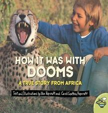 How it Was with Dooms: A True Story from Africa Aladdin Picture Books