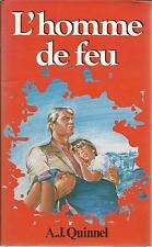 A.J. QUINNEL L'HOMME DE FEU