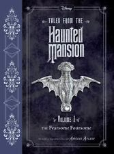 NEW -  Tales from the Haunted Mansion: Volume I : The Fearsome Foursome - HC