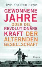 Buch Gewonnene Jahre oder die revolutionäre Kraft der alternden Gesellschaft