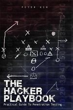 The Hacker Playbook : Practical Guide to Penetration Testing by Peter Kim...