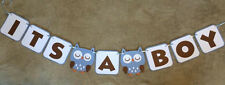 "Owl ""ITS A BOY"" banner. Hand made. Great for baby shower"
