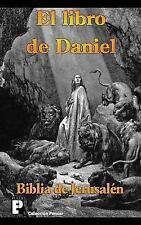 El Libro de Daniel (Biblia de Jerusal�n) by An�nimo (2012, Paperback)