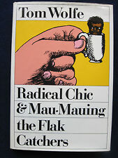 RADICAL CHIC & MAU-MAUING THE FLAK CATCHERS by TOM WOLFE First Edition in Jacket