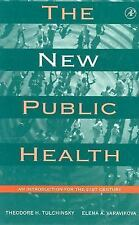 The New Public Health : An Introduction for the 21st Century-ExLibrary