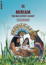 Bible Wise: Miriam : Big Sister's Secret by Carine MacKenzie and Fred Apps...