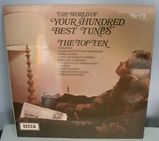 THE WORLD OF YOUR HUNDRED BEST TUNES THE TOP TEN