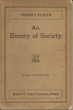 AN ENEMY OF SOCIETY - A PLAY IN FIVE ACTS by Henrik Ibsen