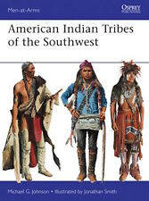 Osprey Men at arms 488: American Indian Tribes of the Southwest / NEU