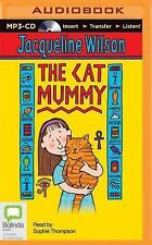 The Cat Mummy by Jacqueline Wilson (2015, MP3 CD, Unabridged)