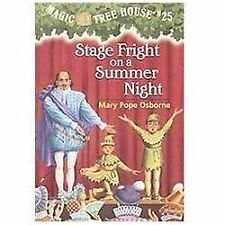 Magic Tree House #25: Stage Fright on a Summer Night by Mary Pope Osborne