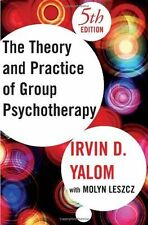Theory and Practice of Group Psychotherapy, Fifth Edition, Irvin D. Yalom, Molyn