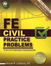 FE Civil Practice Problems : Civil Practice Problems and Solutions for the...