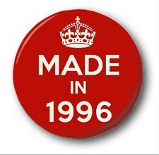 MADE IN 1996  - 1 inch / 25mm Button Badge - Novelty Cute 21st Birthday