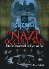 The Nazi Occult War : Hitler's Compact with the Forces of Evil Germany WWII
