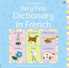 Very First Dictionary in French by Felicity Brooks hardback book