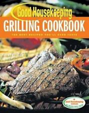 Good Housekeeping Grilling Cookbook: The Best Recipes You'll Ever Tast-ExLibrary