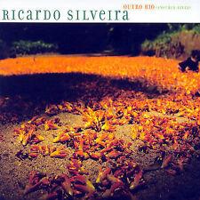 Ricardo Silveira Outro Rio (another river) CD