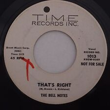 BELL NOTES: That's Right TIME 45 scarce VG+ R&B rocker HEAR IT!