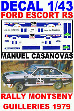 DECAL 1/43 FORD ESCORT RS MANUEL CASANOVAS RALLY MONTSENY GUILLERIES 1979 (06)