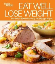 BETTER HOMES AND GARDENS EAT WELL, LOSE WEIGHT - NEW HARDCOVER BOOK