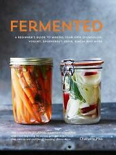 Fermented by Charlotte Pike (2015, Hardcover)