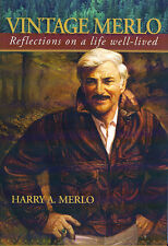 Vintage Merlo Reflections On A Life Well Lived Book Harry Merlo INSCRIBED 2008